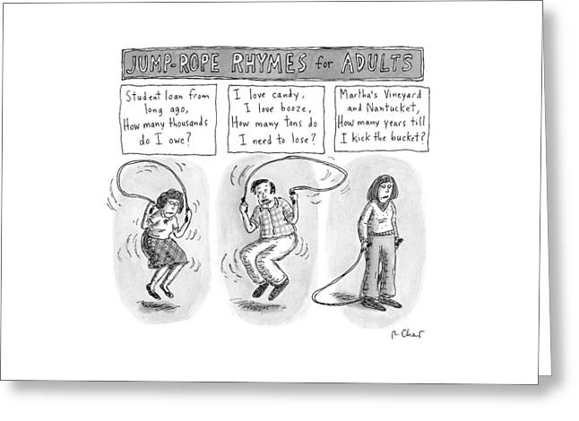Jump-rope Rhymes For Adults -- Morbid Rhymes Greeting Card