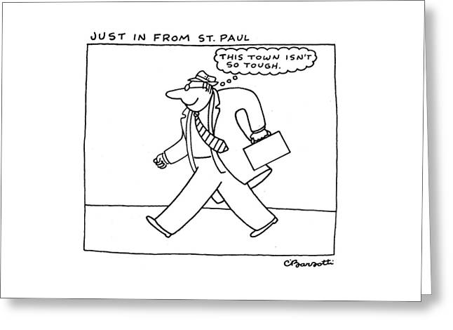 Just In From St. Paul Greeting Card