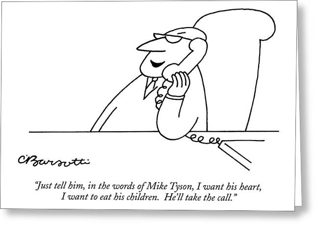 Just Tell Greeting Card by Charles Barsotti