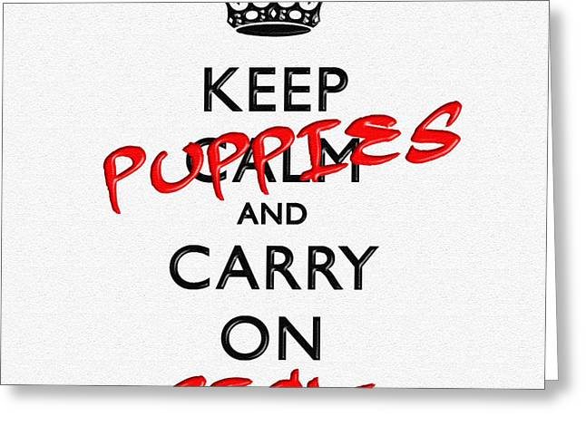 Keep Calm And Carry On 11 Greeting Card by Aston Pershing