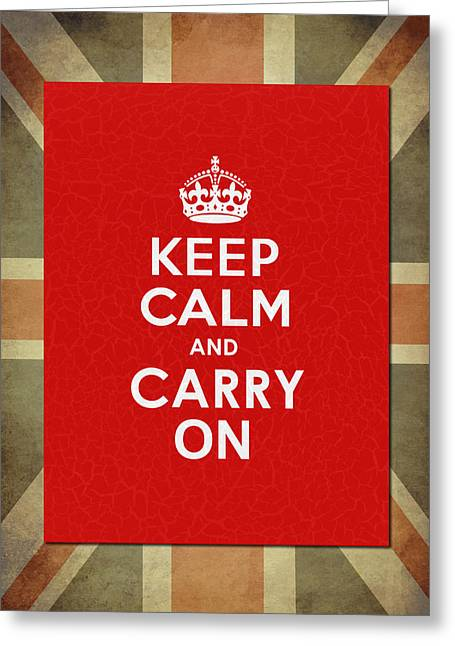 Keep Calm And Carry On Greeting Card by Mark Rogan