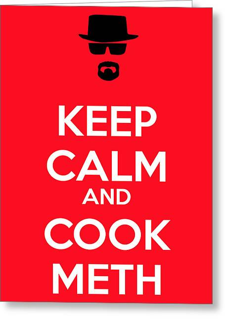 Keep Calm And Cook Meth Greeting Card