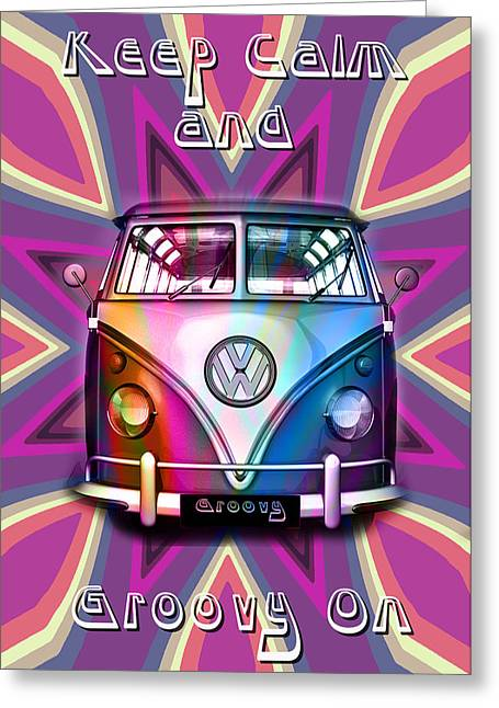 Keep Calm And Groovy On Greeting Card by Greg Sharpe