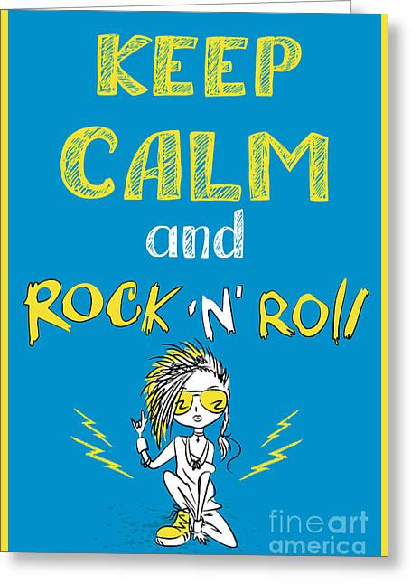 Keep Calm And Rock And Roll , Hand Greeting Card