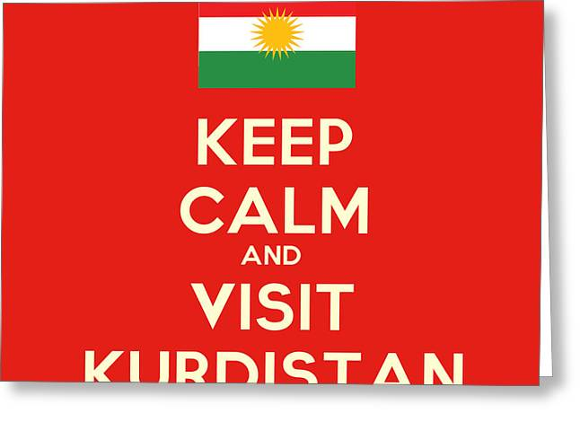 Keep Calm-and Visit Kurdistan Greeting Card by Celestial Images