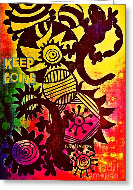 Keep Going Greeting Card by Currie Silver