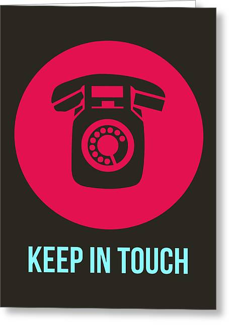 Keep In Touch 1 Greeting Card by Naxart Studio