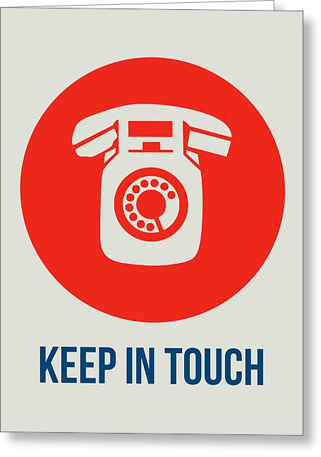 Keep In Touch 2 Greeting Card by Naxart Studio