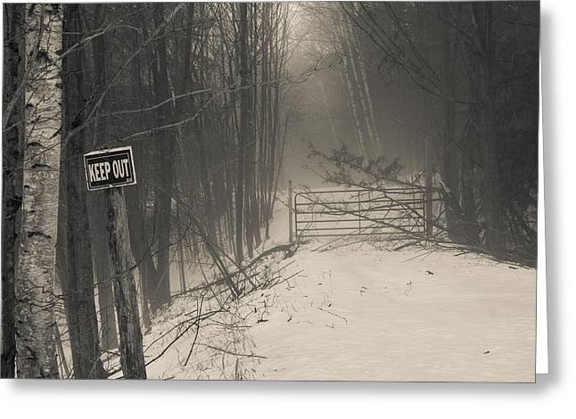 Keep Out Greeting Card by Bill Pevlor
