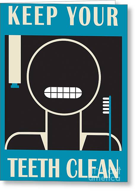 Keep Your Teeth Clean Greeting Card