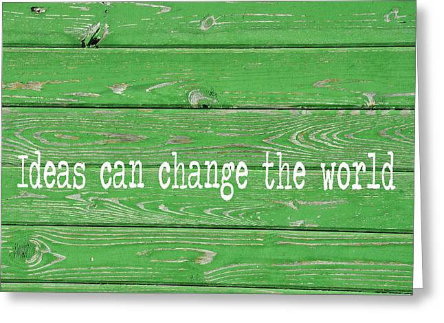 Kelly Colored Quote Greeting Card by JAMART Photography