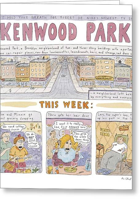 Kenwood Park Greeting Card by Roz Chast