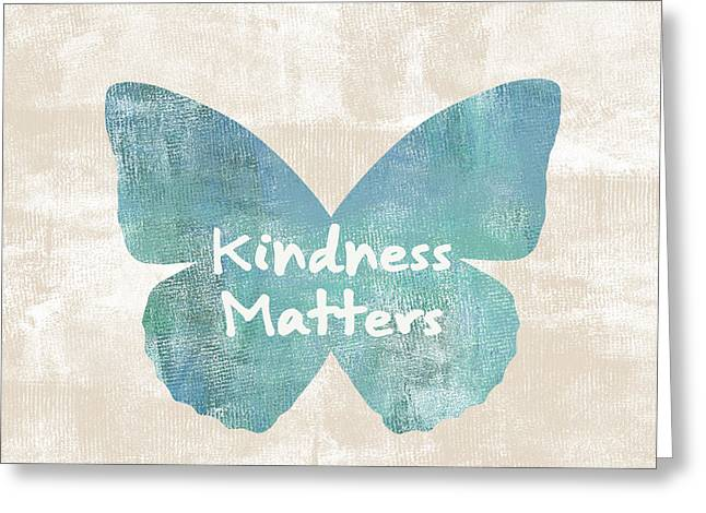 Kindness Matters Butterfly Greeting Card by P S
