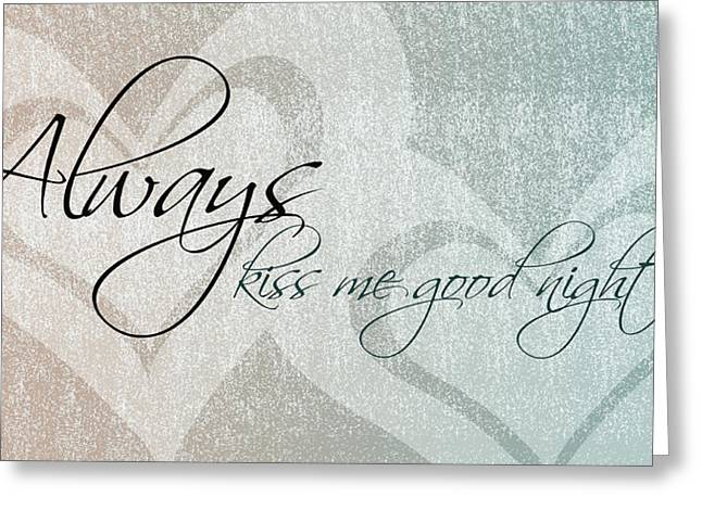 Kiss Me Good Night Greeting Card by P S