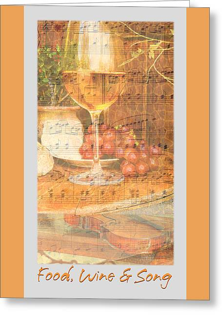 Food Wine And Song Greeting Card