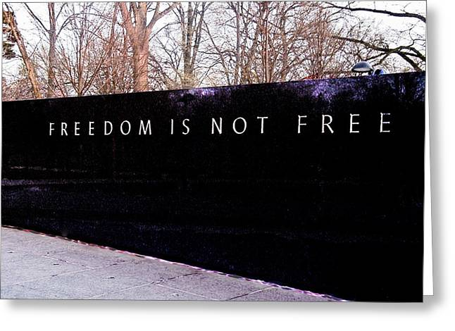 Korean War Veterans Memorial Freedom Is Not Free Greeting Card by Bob and Nadine Johnston