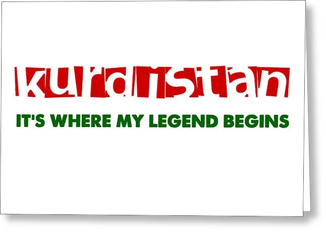 Kurdistan Where My Legend Begins Greeting Card by Celestial Images