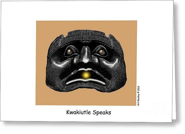 Kwakiutl Speaks Greeting Card