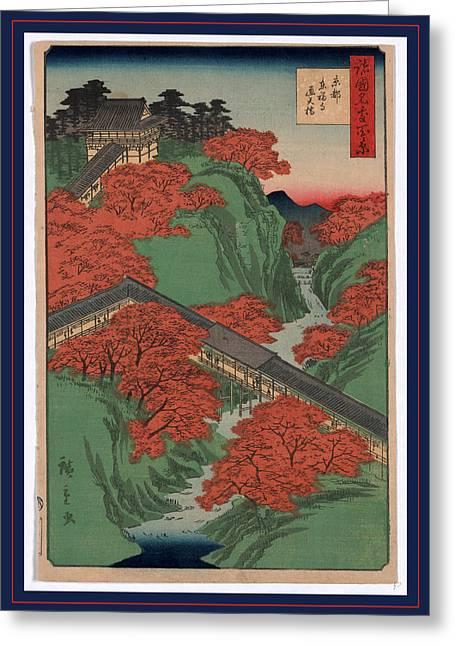 Kyoto Tofukuji Tsutenkyo, Tsuten Bridge 1826-1869 Greeting Card by Utagawa Hiroshige Also And? Hiroshige (1797-1858), Japanese