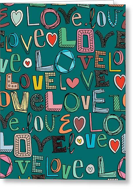 l o v e LOVE teal Greeting Card by Sharon Turner