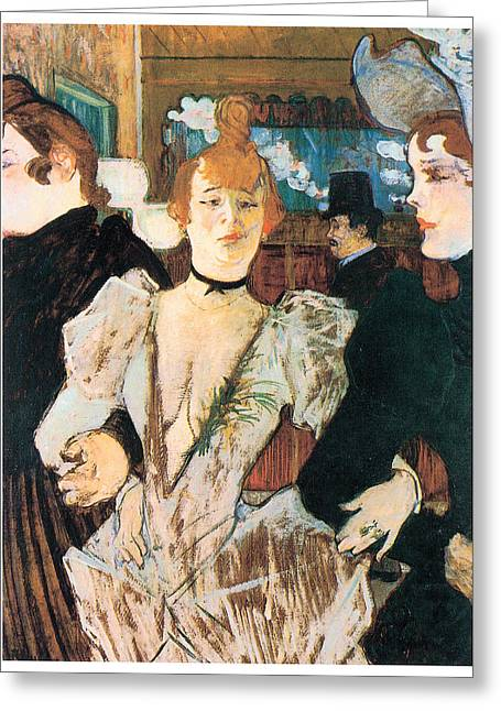 La Goule Arriving At The Moulin Rouge With Two Women Greeting Card by Henri Toulouse-Lautrec