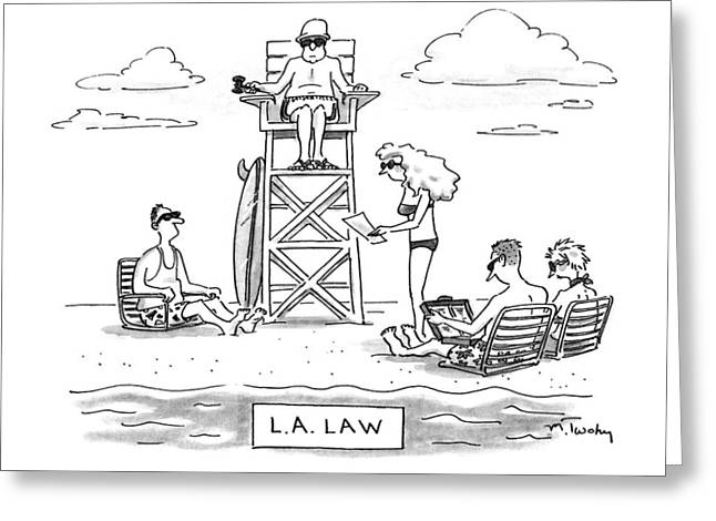 L.a. Law Greeting Card by Mike Twohy