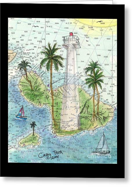 Lahaina Lighthouse Maui Hi Nautical Chart Map Art Cathy Peek Greeting Card