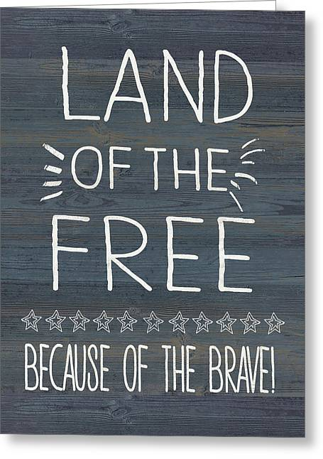 Land Of The Free & Brave Greeting Card