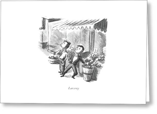 Larceny Greeting Card
