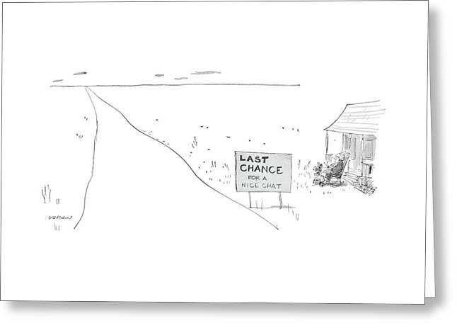 'last Chance For A Nice Chat' Greeting Card