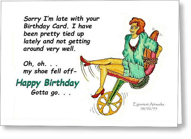 Late Birthday She Is Tied Up Greeting Card by Michael Shone SR