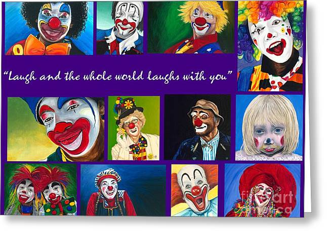Laugh And The Whole World Laughs With You Greeting Card by Patty Vicknair