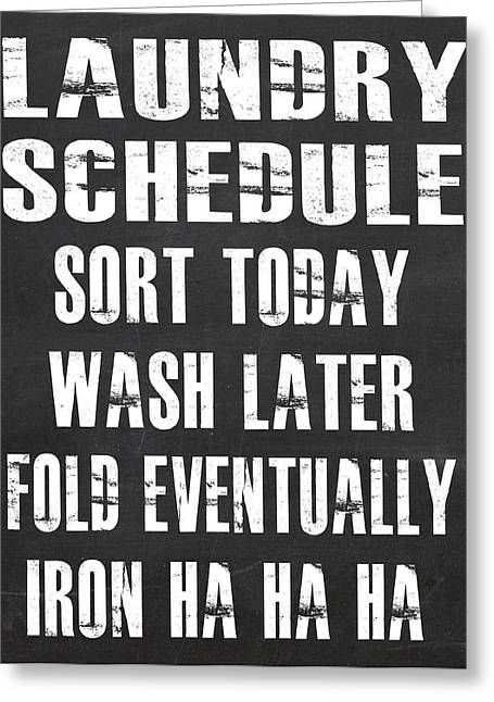 Greeting Card featuring the digital art Laundry Schedule by Jaime Friedman