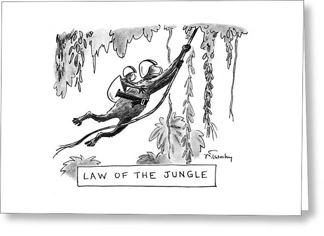 Law Of The Jungle Greeting Card