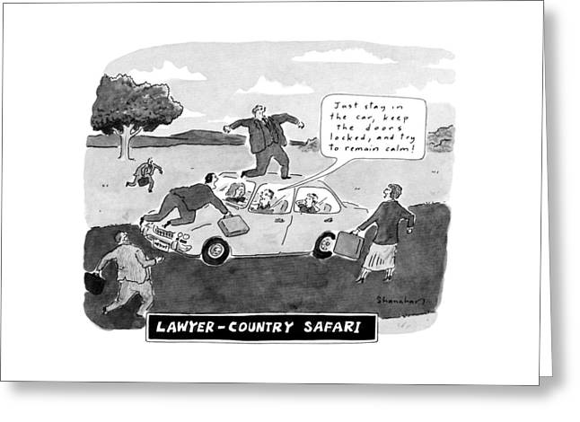 Lawyer-country Safari 'just Stay In The Car Greeting Card