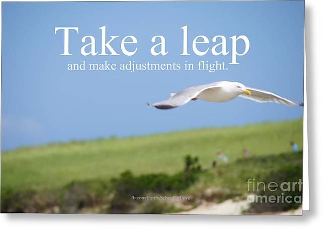 Leap Faith. Greeting Card by Earth's School Of Love Carol Mossa