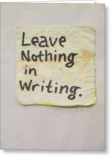 Leave Nothing In Writing - Napkin Art Greeting Card