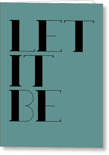 Let It Be Poster  Blue Greeting Card by Naxart Studio