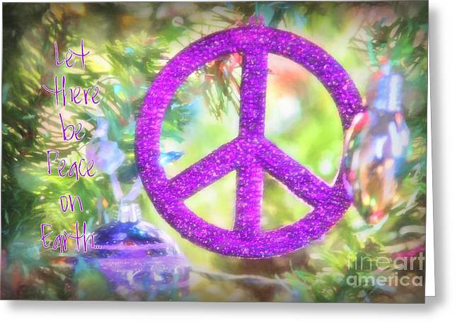 Let There Be Peace On Earth Greeting Card by Peggy Hughes