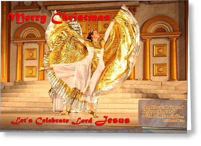 Let's Celebrate Lord Jesus And Dance Greeting Card