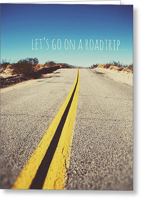 Let's Go On A Roadtrip Greeting Card by Nastasia Cook