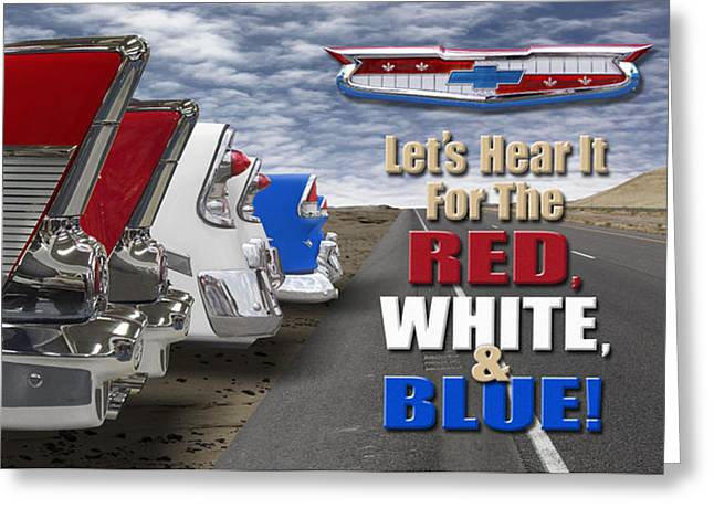 Lets Hear It For The Red White And Blue Greeting Card