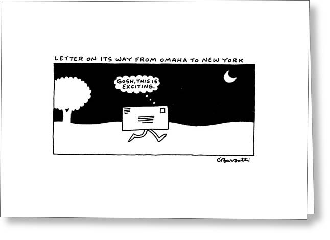 Letter On Its Way From Omaha To New York Greeting Card by Charles Barsotti