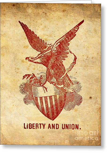 Liberty And Union Greeting Card by God and Country Prints