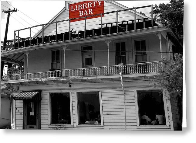 Liberty Bar In San Antonio Greeting Card by Gia Marie Houck