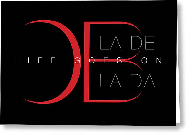 Life Goes On 1 Greeting Card by Stephen Anderson