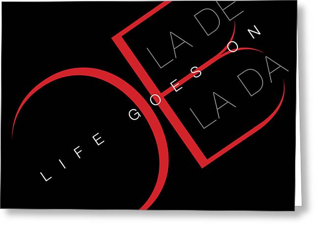 Life Goes On 2 Greeting Card by Stephen Anderson