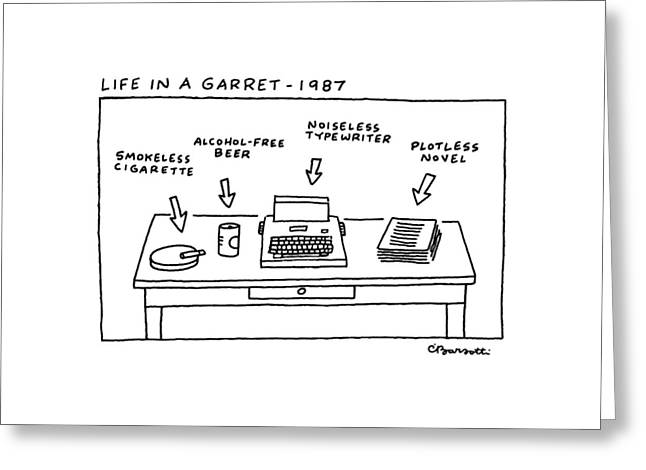 Life In Garret-1987 Greeting Card by Charles Barsotti