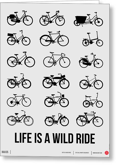 Life Is A Wild Ride Poster 1 Greeting Card by Naxart Studio