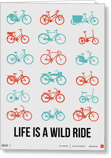 Life Is A Wild Ride Poster 2 Greeting Card by Naxart Studio